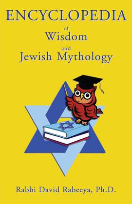 Encyclopedia of Wisdom and Jewish Mythology