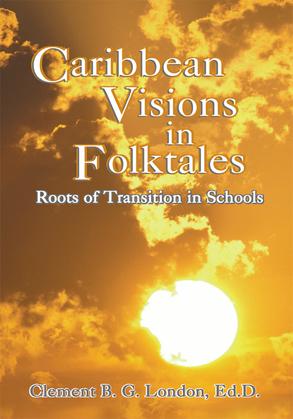 Caribbean Visions in Folktales
