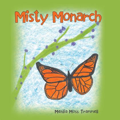 Misty Monarch