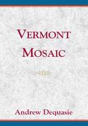 Vermont Mosaic
