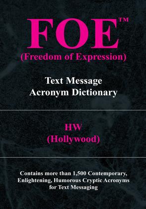 Foe (Freedom of Expression)