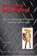 How to Speak Bayonnease