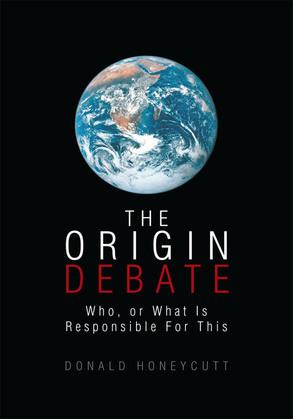 The Origin Debate