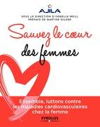 Sauvez le coeur des femmes !