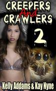 Creepers And Crawlers 2