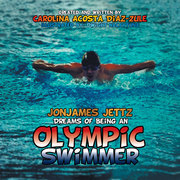 Jonjames Jettz Dreams of Being an Olympic Swimmer
