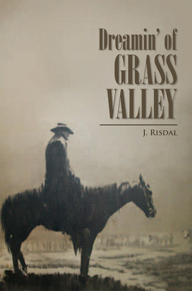 Dreamin' of Grass Valley