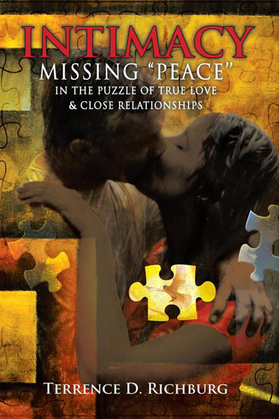 Intimacy: Missing ''Peace'' in the Puzzle of True Love & Close Relationships