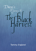 Diego's Journey to the Black Harvest