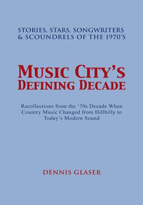 Music City's Defining Decade