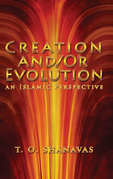 Creation And/Or Evolution: an Islamic Perspective