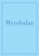 Myrobalan of the Magi
