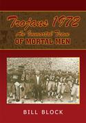 Trojans 1972: an Immortal Team of Mortal Men