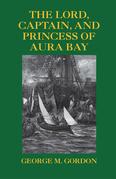 The Lord, Captain, and Princess of Aura Bay