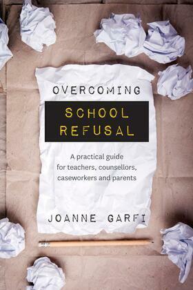 Overcoming School Refusal