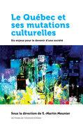 Le Québec et ses mutations culturelles