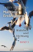 Maritime Erzählungen - Wahrheit und Dichtung (Band 3)