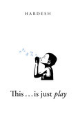 This . . . Is Just Play