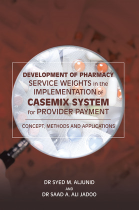 Development of Pharmacy Service Weights in the Implementation of Casemix System for Provider Payment