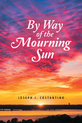 By Way of the Mourning Sun