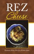Rez Cheese