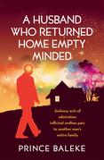 A Husband Who Returned Home Empty Minded