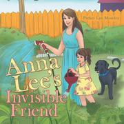 Anna Lee'S Invisible Friend