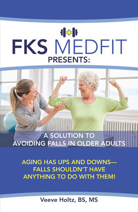 Fks Medfit Presents: a Solution to Avoiding Falls in Older Adults