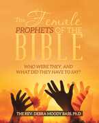 The Female Prophets of the Bible