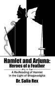 Hamlet and Arjuna: Heroes of a Feather