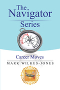 The Navigator Series: Career Moves