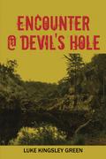 Encounter @ Devil's Hole