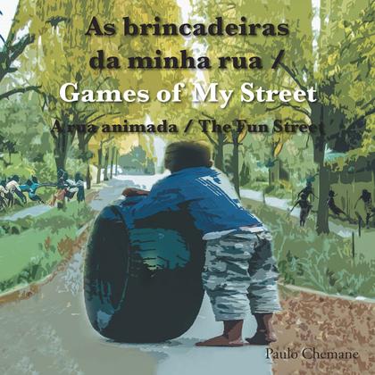 As Brincadeiras Da Minha Rua / Games of My Street
