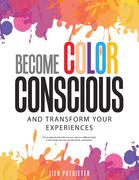 Become Color Conscious