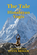 The Tale of the Himalayan Yogis