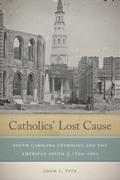 Catholics' Lost Cause