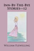Inn-By-The-Bye Stories—12