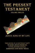 The Present Testament Volume Twelve
