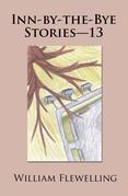 Inn-By-The-Bye Stories—13