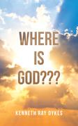 Where Is God???