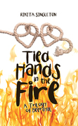 Tied Hands in the Fire