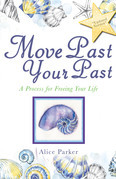 Move Past Your Past