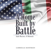 A Home Built by Battle