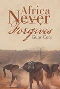 Africa Never Forgives