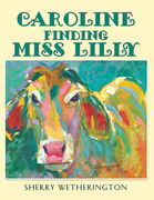 Caroline Finding Miss Lilly