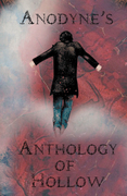 Anodyne'S Anthology of Hollow