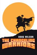 The Changeling Warriors
