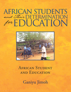 African Students and Their Determination for Education