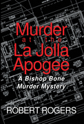 Murder at the La Jolla Apogee