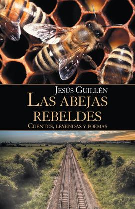 Las Abejas Rebeldes